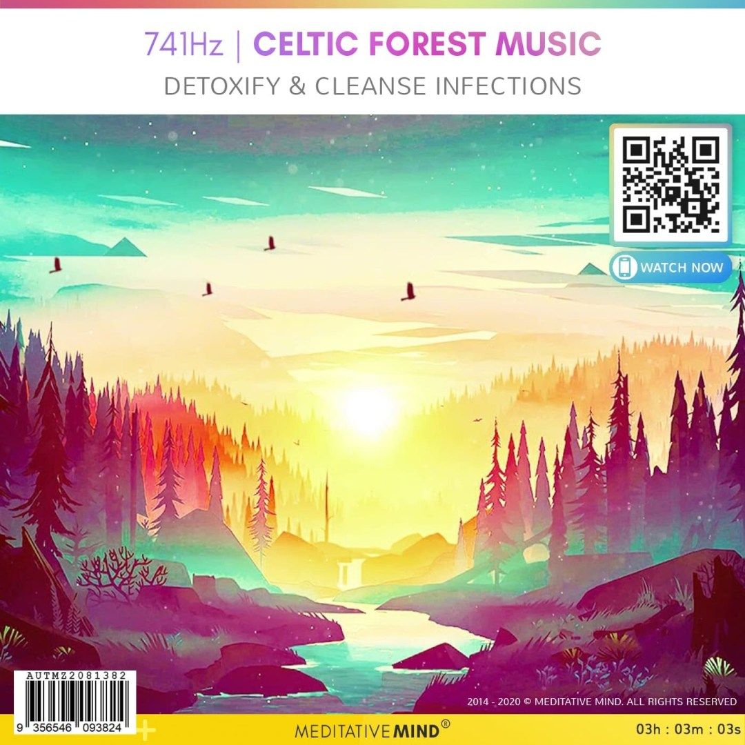 741Hz   Celtic Forest Music - Detoxify & Cleanse Infections