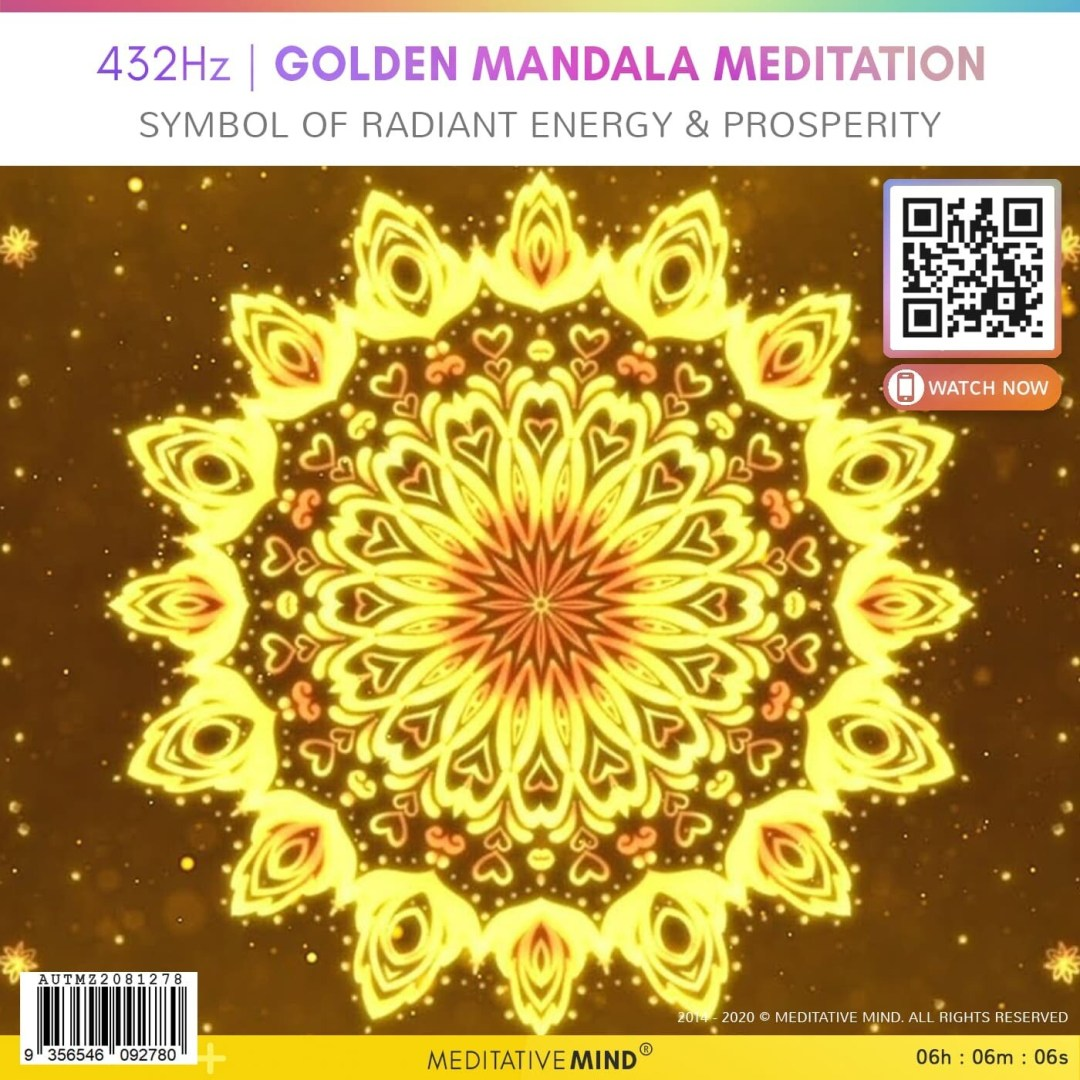 432Hz   GOLDEN MANDALA MEDITATION - Symbol of Radiant Energy & Prosperity