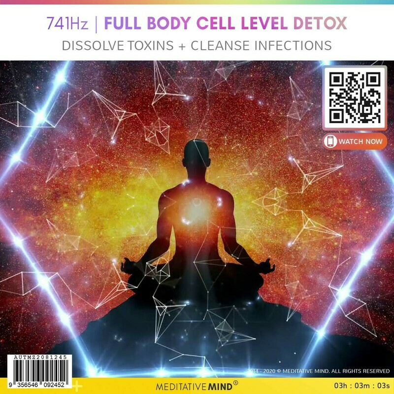741Hz   FULL BODY CELL LEVEL DETOX - Dissolve Toxins + Cleanse Infections