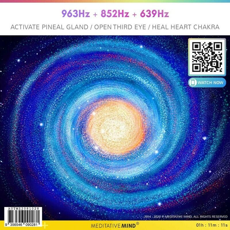 963Hz + 852Hz + 639Hz - Activate Pineal Gland + OpenThird Eye + Heal Heart Chakra