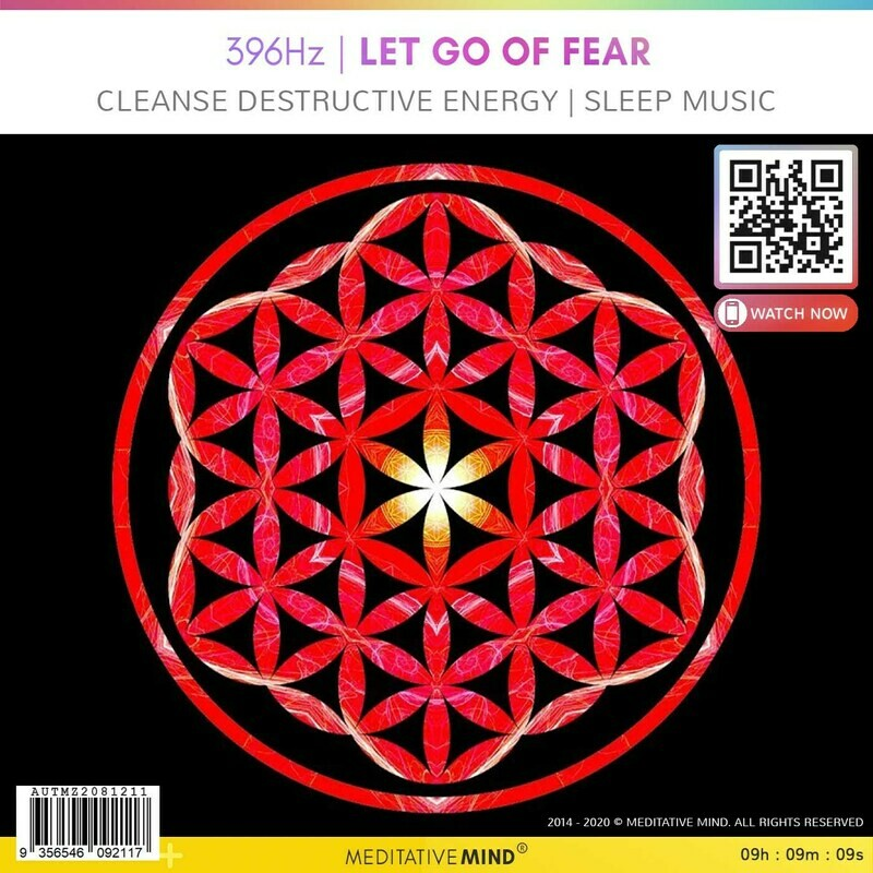 396 Hz   LET GO of FEAR - Cleanse Destructive Energy l Sleep Music