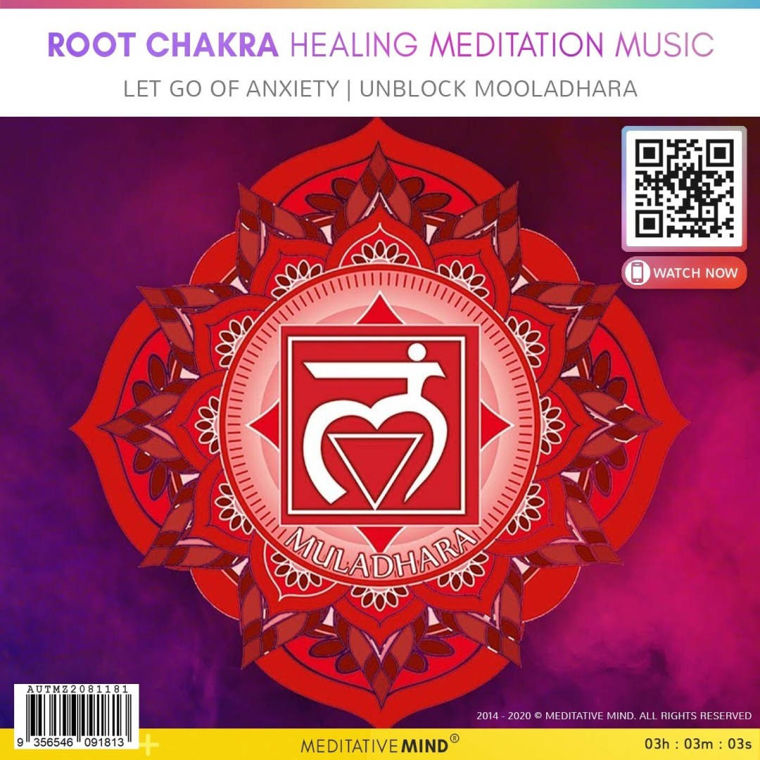 Root Chakra Healing Meditation Music - Let Go of Anxiety   Unblock Mooladhara
