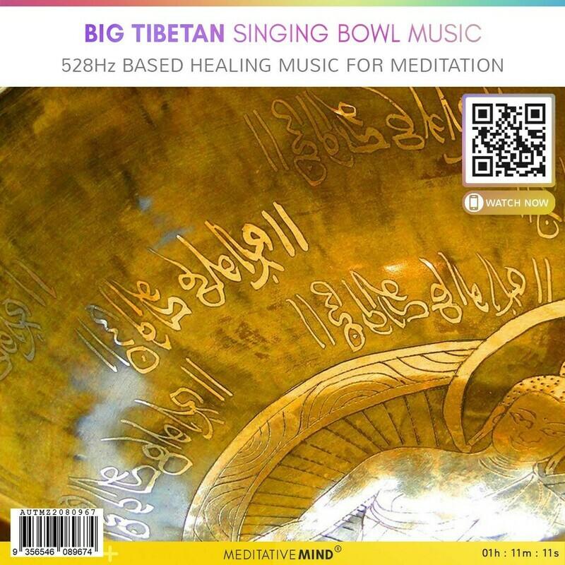 Big Tibetan Singing Bowl Music - 528 Hz based Healing Music for Meditation