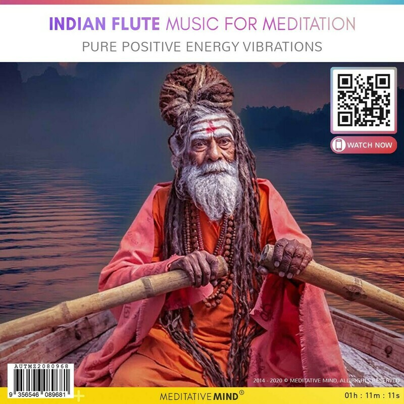 Indian Flute Music for Meditation - Pure Positive Energy Vibrations