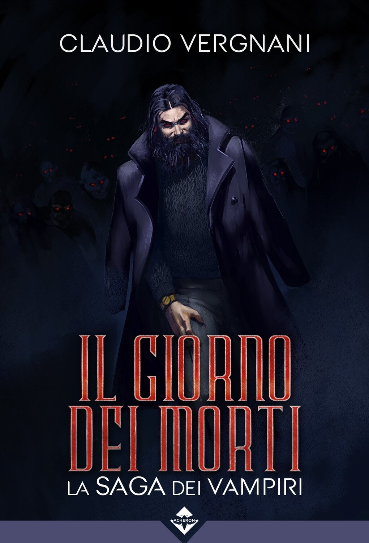 Il Giorno dei Morti - La Saga dei Vampiri - Ebook
