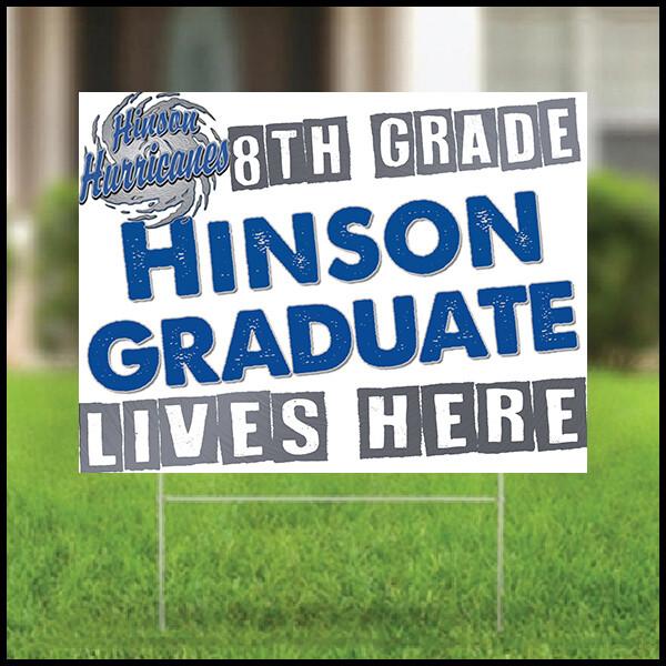 Graduation Yard Sign - Hinson Middle
