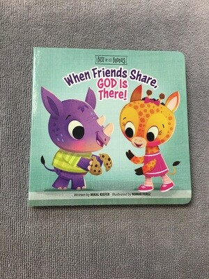When Friends Share God Is There