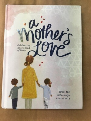 A Mother's Love Devotional