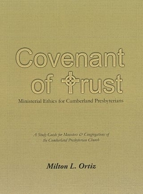 Covenant of Trust: Ministerial Ethics for Cumberland Presbyterians