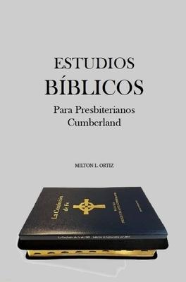 Estudios Biblicos Para Presbiterianos Cumberland