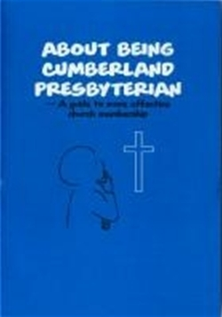 About Being Cumberland Presbyterian