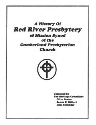 A History of Red River Presbytery