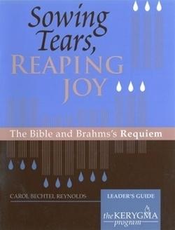 Sowing Tears, Reaping Joy - Leader's Guide (Kerygma)