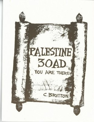 Palestine 30 A.D.: You Are There