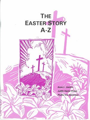 Easter Story A-Z, The