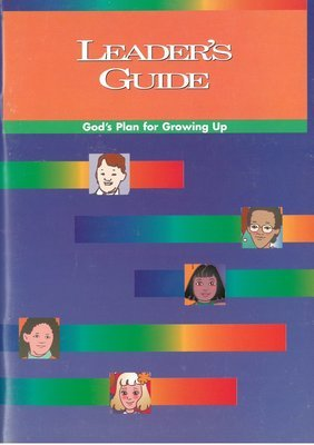 Leader's Guide: God's Plan for Growing Up
