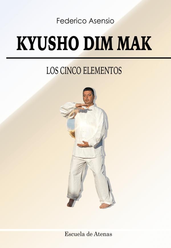 Kyusho Dim Mak. Los cinco elementos