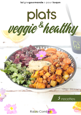 eBook 5 recettes - PLATS VEGGIE & HEALTHY