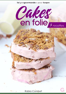 eBook 5 recettes - CAKES EN FOLIE