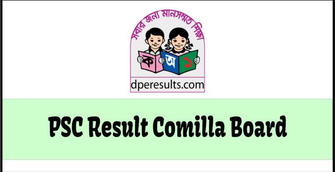 PSC Result Comilla Board