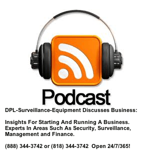 DPL-Surveillance-Equipment Discusses Small Business Strategies