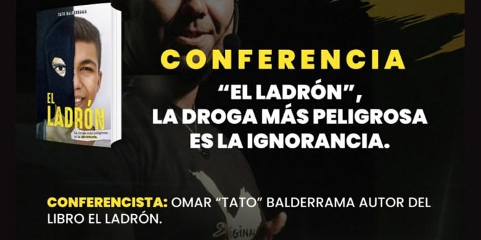 """EL LADRÓN: Una conferencia de Omar """"Tato"""" Balderrama"""