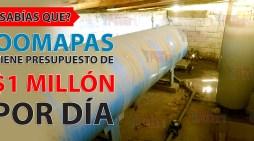 ¿Sabías que?, Oomapas tiene presupuesto de 1 Millón de pesos diarios