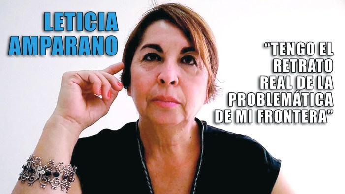 """""""Tengo el retrato real de la problemática de mi frontera"""""""