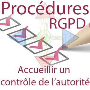 Procédure RGPD - accueil de l'autorité de contrôle