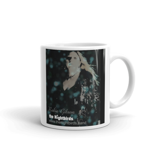 Feels So Right White Ceramic Mug the Nightbirds Featuring Robin Gibson