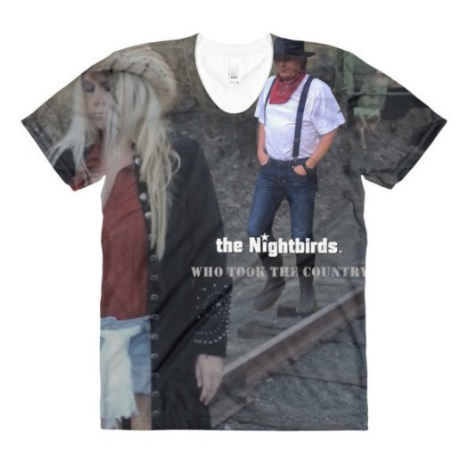 the Nightbirds WHO TOOK THE COUNTRY Sublimation women's crew neck t-shirt
