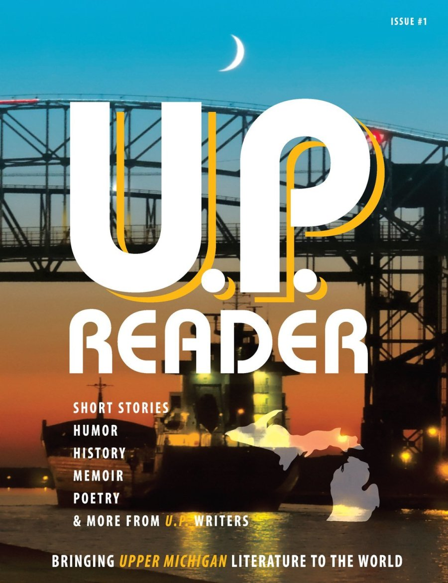 U.P. Reader -- Issue #1 [PB]