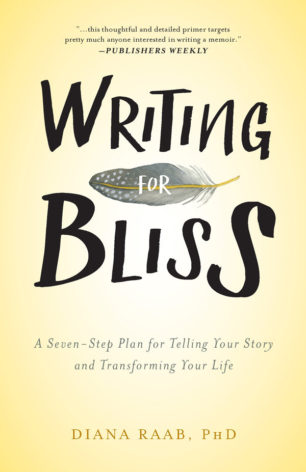 Writing for Bliss 978-1-61599-323-9