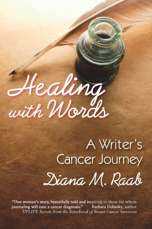 Healing With Words: A Writer's Cancer Journey 978-1-61599-010-8