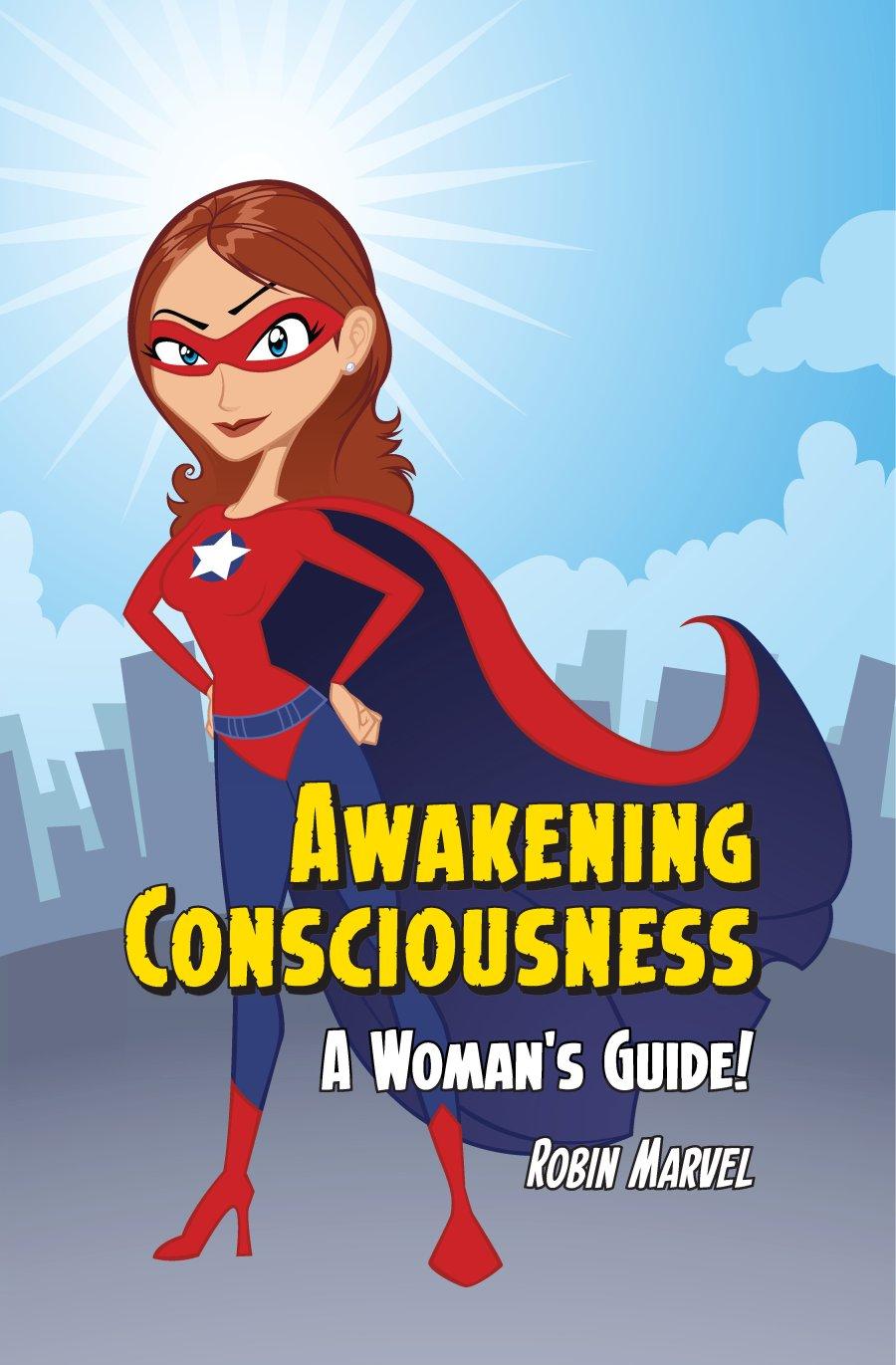 Awakening Consciousness 978-1-61599-064-1