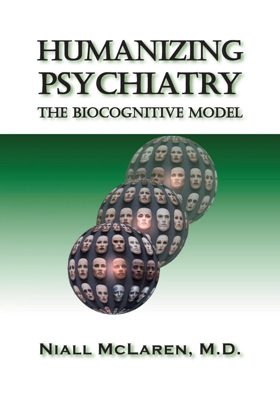 Humanizing Psychiatry 978-1-61599-011-5
