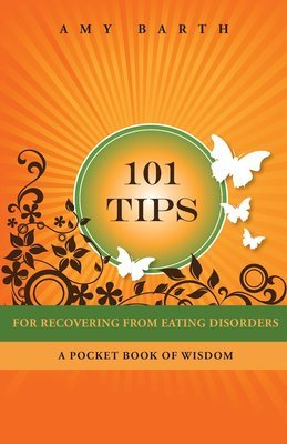 101 Tips For Recovering From Eating Disorders