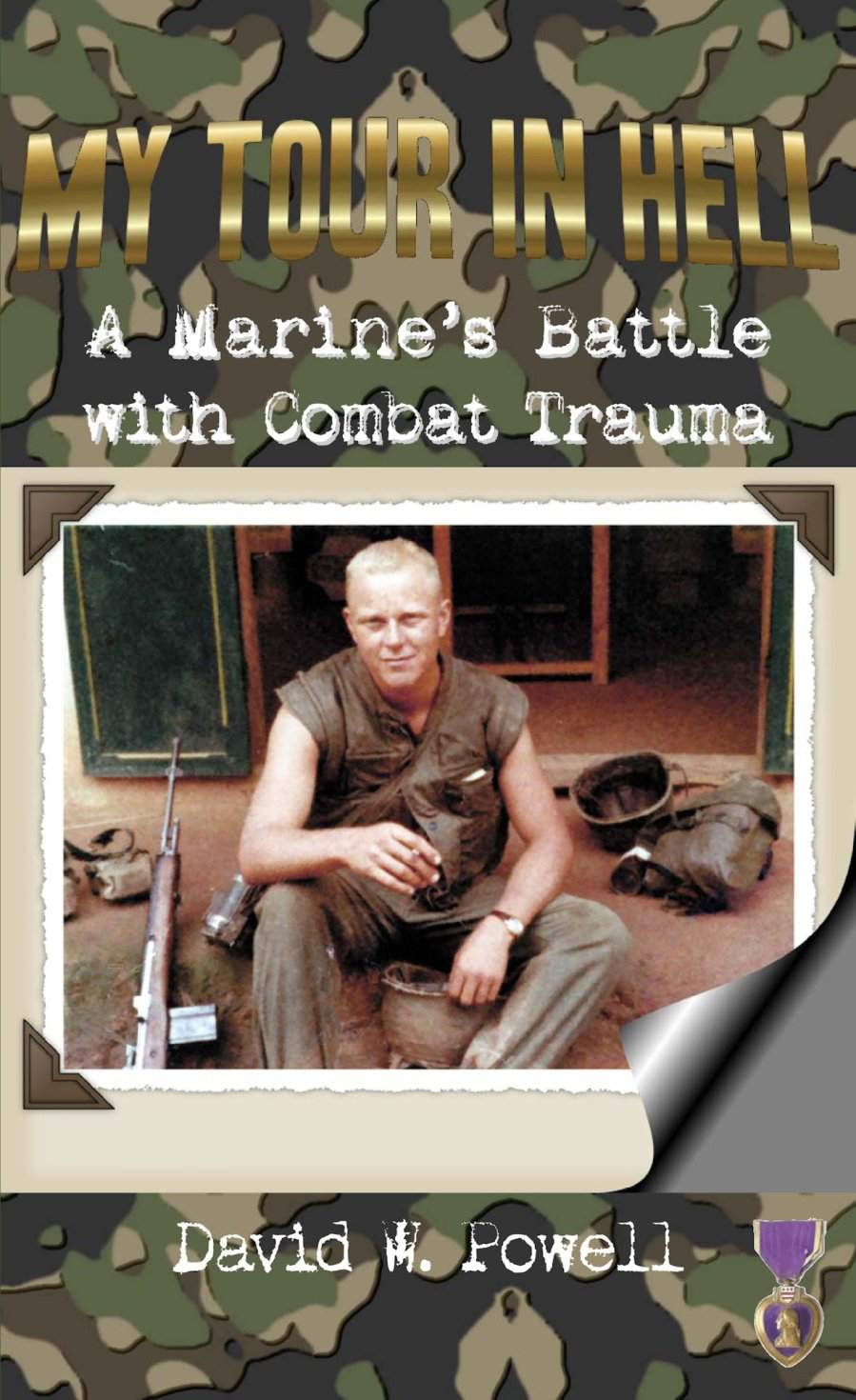 My Tour in Hell: A Marine's Battle with Combat Trauma 978-1-932690-23-1