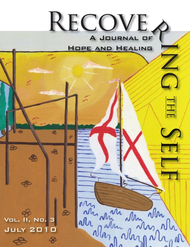 Recovering The Self: A Journal of Hope and Healing (Vol. II, No. 3) 978-1-61599-048-1