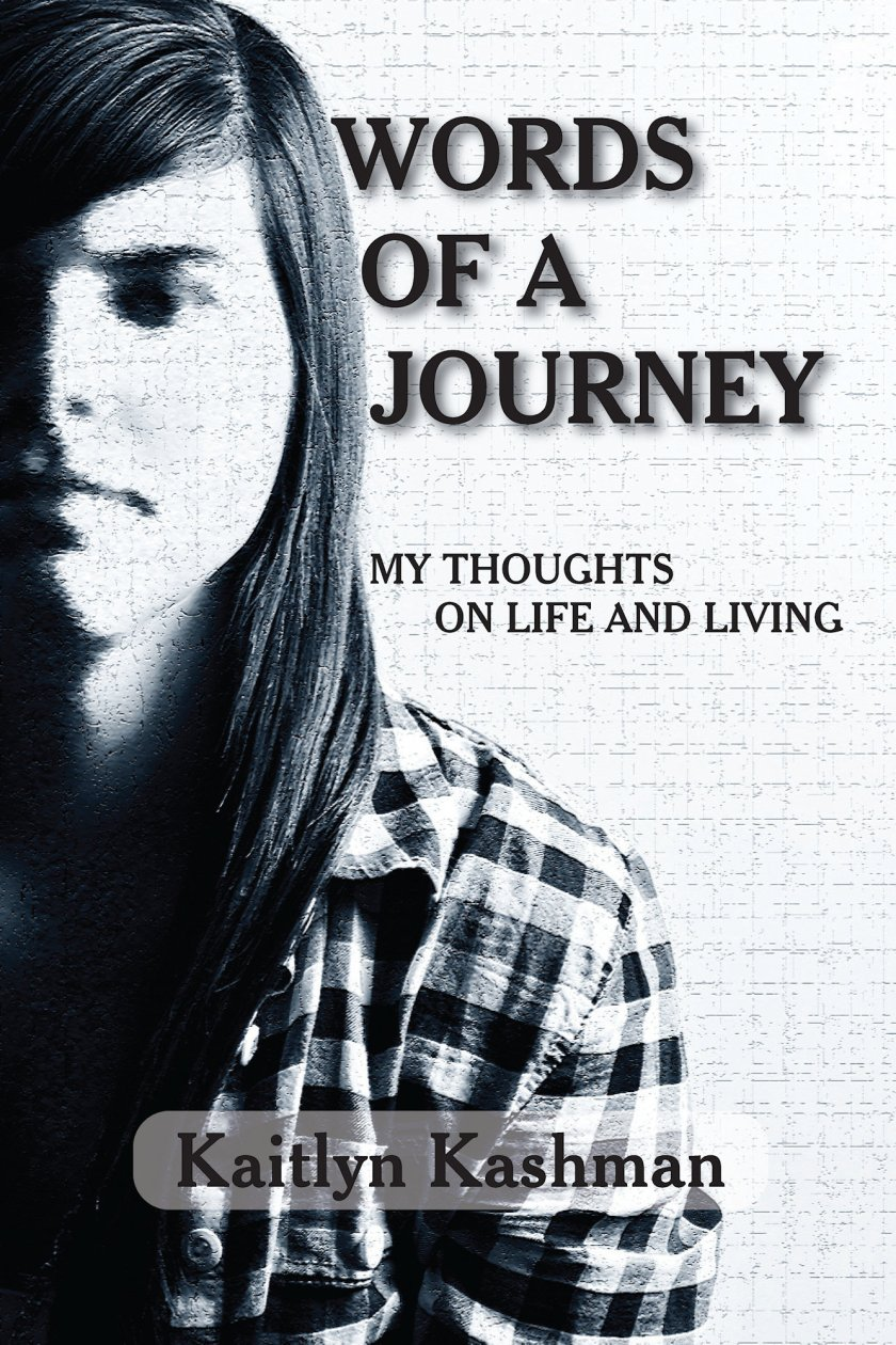 Words of a Journey: My Thoughts on Life and Living 978-1-61599-052-8