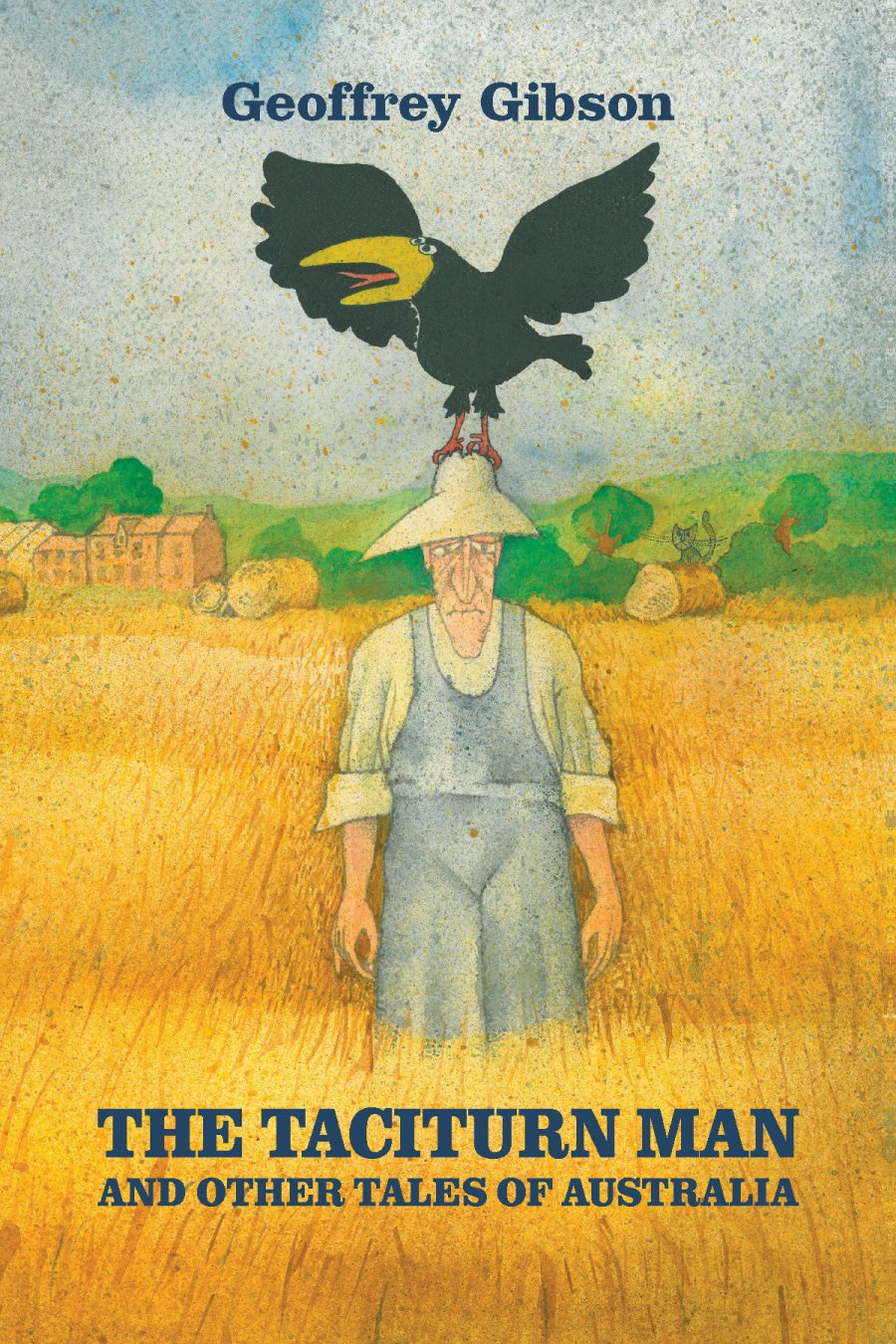 The Taciturn Man: and other Tales of Australia 978-1-61599-120-4
