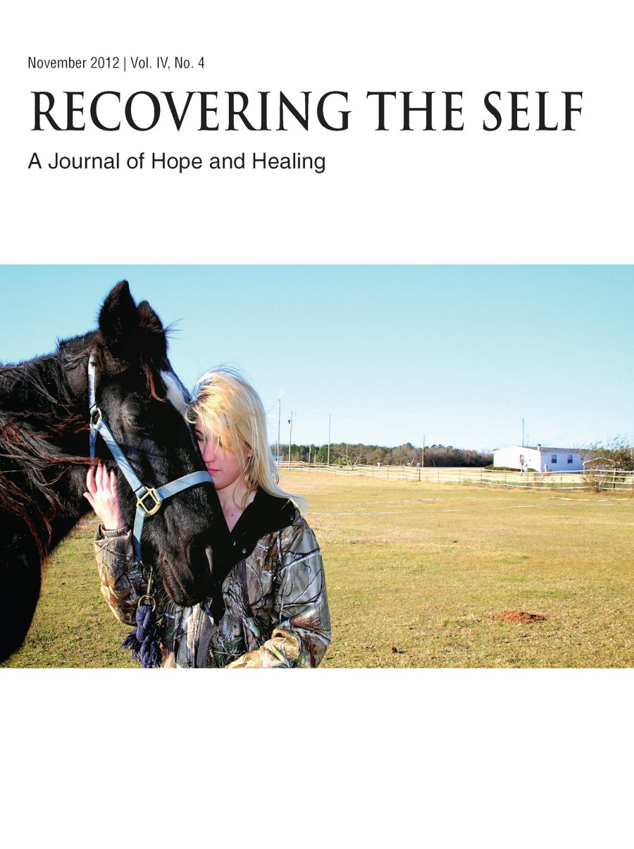 Recovering The Self: A Journal of Hope and Healing (Vol. IV, No. 4) -- Animals and Healing 978-1-61599-180-8