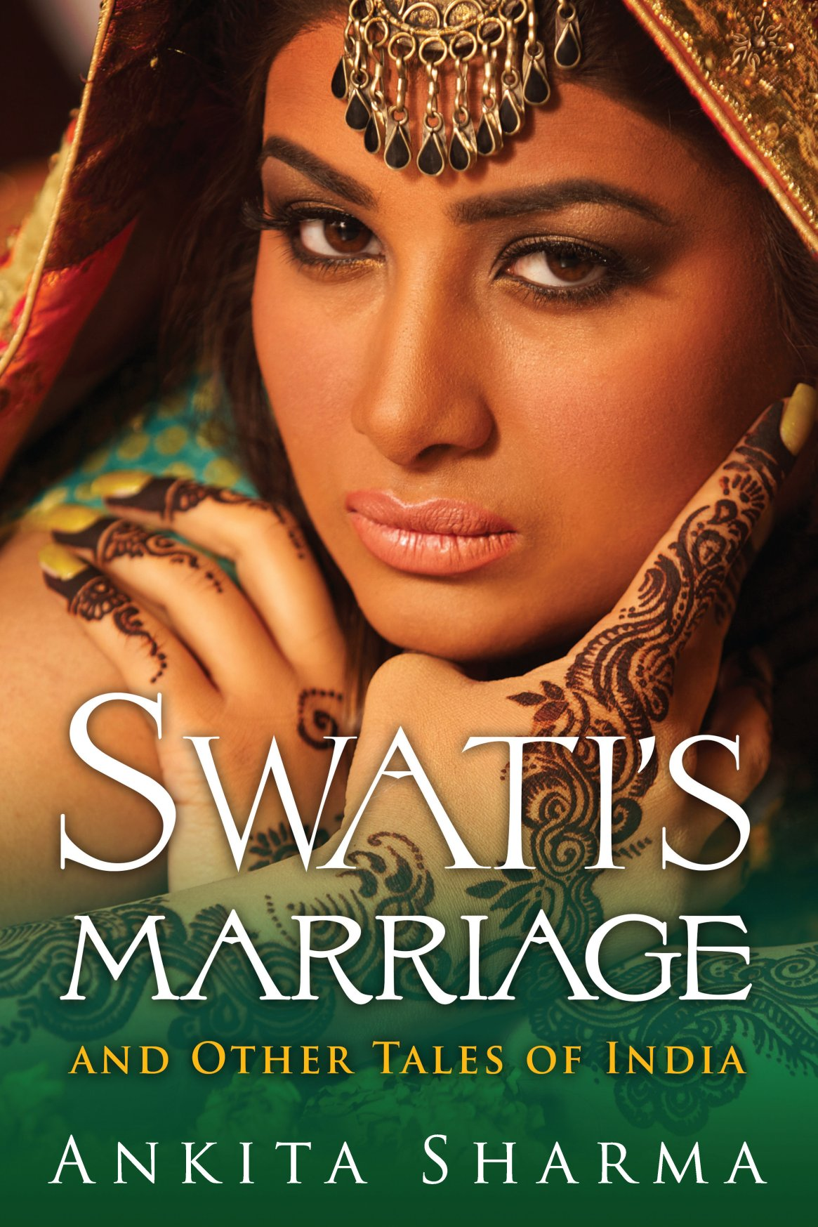 Swati's Marriage and Other Tales of India 978-1-61599-287-4