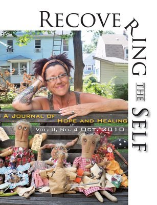 Recovering The Self: A Journal of Hope and Healing (Vol. II, No. 4)