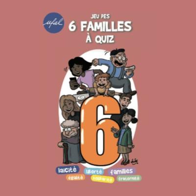 Jeu des 6 familles à quiz