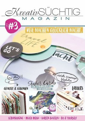 Kreatvsüchtig - das Magazin #3