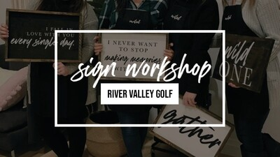 Sign Party - August 7 - River Valley Golf - St. Marys