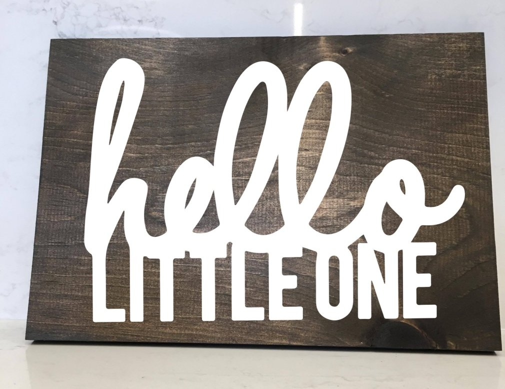 Hello Little One - 12x16 Wood Sign
