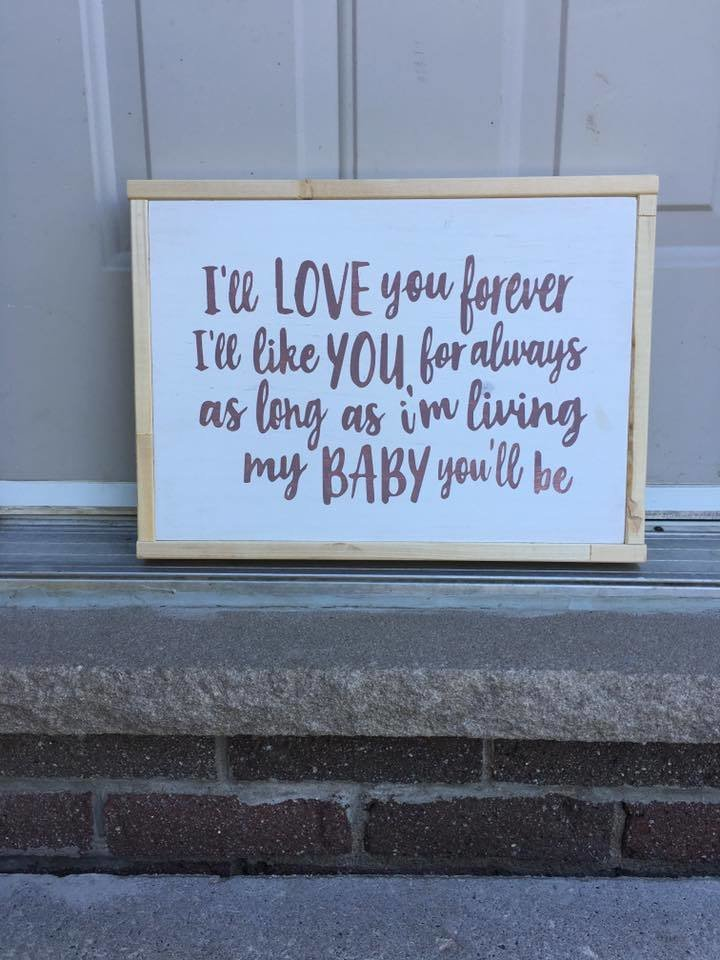I'll love you forever... | Wood Signs
