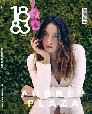 1883 Magazine Obsessed Issue Aubrey Plaza